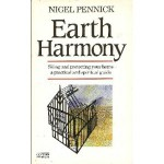 Earth Harmony: Siting and Protecting Your Home A Practical and Spiritual Guide