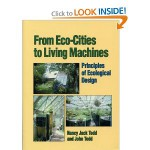 From Eco-Cities to Living Machines : Principles of Ecological Design