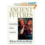 Ancient Futures : Learning from Ladakh
