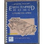Building Your Own Earth-Tempered Home : A Construction Manual