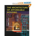 The Architecture of Affordable Housing