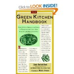The Green Kitchen Handbook: Practical Advice, References, & Sources