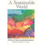 A Sustainable World: Defining and Measuring Sustainable Development