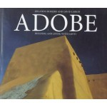 Adobe: Building and Living With Earth