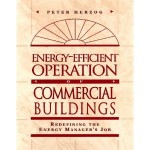 Energy-Efficient Operation of Commercial Buildings: Redefining the Energy Manager's Job