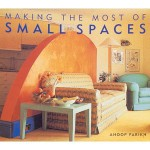 Making the Most of Small Spaces