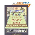 The Slate Roof Bible
