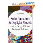 Solar Radiation and Daylight Models for the Energy Efficient Design of Buildings