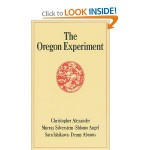 The Oregon Experiment (Center for Environmental Structure Series)