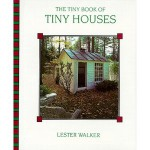 The Tiny Book of Tiny Houses