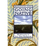 Going Native (Brooklyn Botanic Garden All-Region Guide)