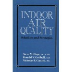 Indoor Air Quality: Solutions and Strategies