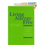 Living Allergy Free: How to Create and Maintain an Allergen- and Irritant-Free Environment