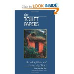 The Toilet Papers: Recycling Waste and Conserving Water